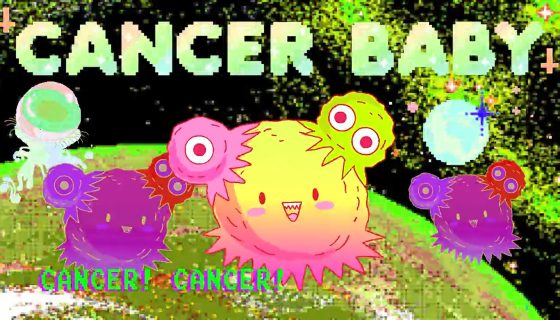 A brightly coloured videogame graphic of imagined cancer cells - 3 cells smile out at the viewer, 2 smaller on the left and right flanks of a central pink, yellow and green cell, the 2 on the outisde are purple. They look a little like fat octopuses. They are on a green globe. Above in pale acid green in bubble capital letters it says 'cancer baby'.